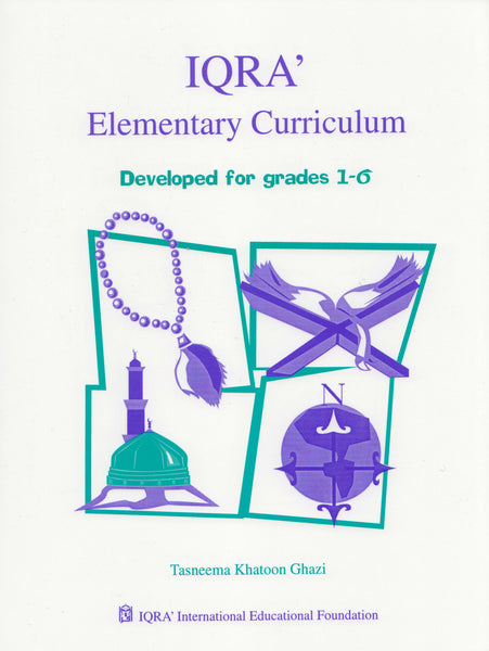 IQRA' Elementary Curriculum for Islamic Studies - Grades 1 to 6