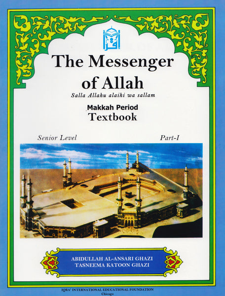 Messenger of Allah Makkah Period Textbook - 7th Grade