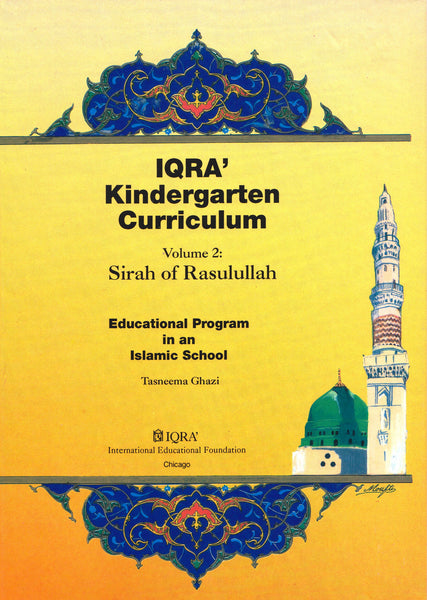 IQRA' Kindergarten Curriculum Volume 3 - Sirah of Rasulullah