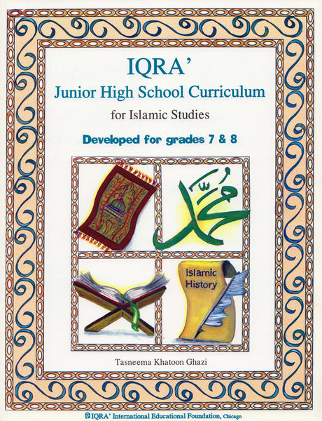 IQRA' Junior High School Curriculum for Islamic Studies - Grades 7 & 8