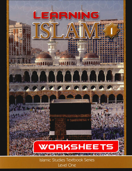 Learning Islam Workbook Level 1 (6th Grade)