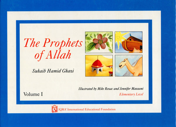 Prophets of Allah Volume 1
