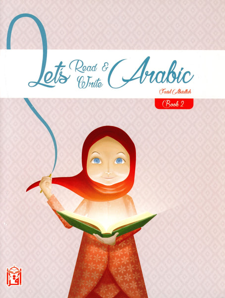 Let's Read & Write Arabic (Book Two)