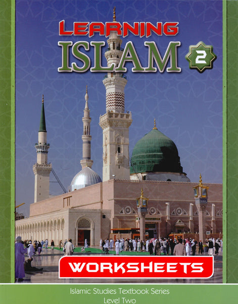 Learning Islam Workbook Level 2 (7th Grade)