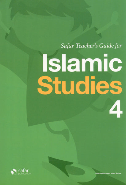 Safar Teacher's Guide for Islamic Studies Book 4