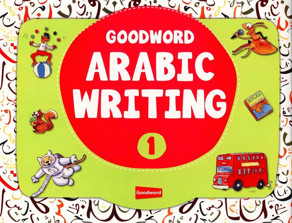 Good Word Arabic Writing Book 1