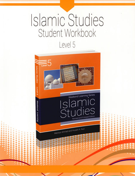 Weekend Learning Islamic Studies Workbook Level 5
