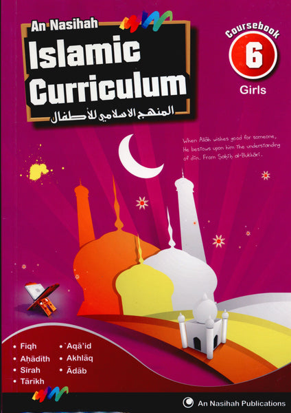 An Nasihah Islamic Curriculum Coursebook 6 (Girls)
