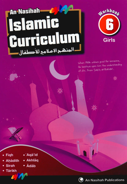 An Nasihah Islamic Curriculum Workbook 6 (Girls)