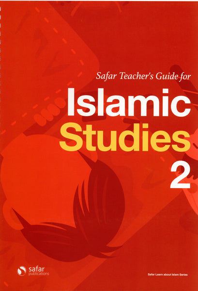 Safar Teacher's Guide for Islamic Studies Book 2