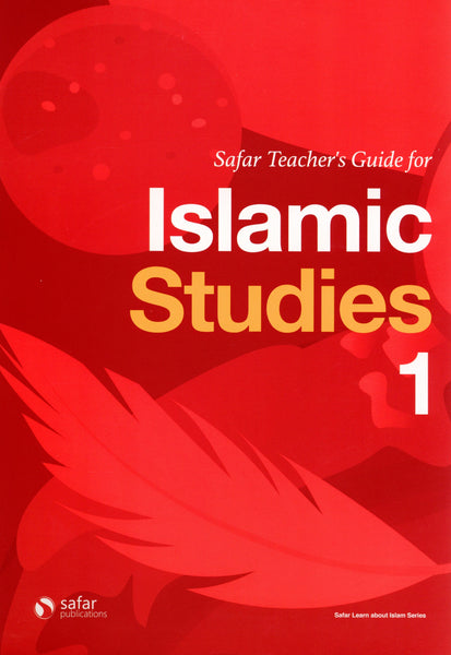 Safar Teacher's Guide for Islamic Studies Book 1