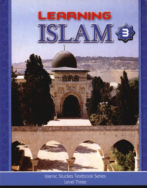 Learning Islam Textbook Level 3 (8th Grade)
