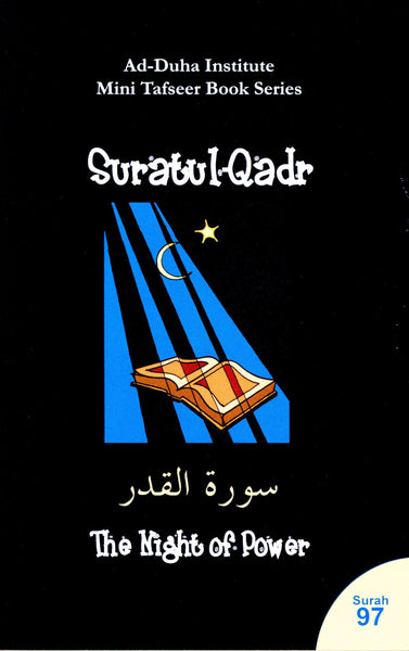 Mini Tafseer Book Suratul Qadr