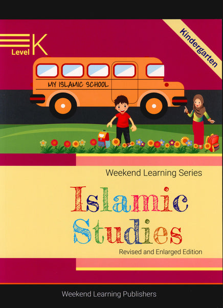 Weekend Learning Islamic Studies Level K