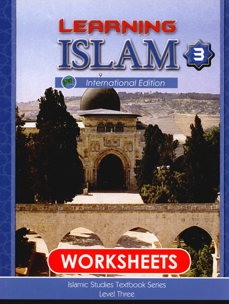 Learning Islam Workbook Level 3 (8th Grade)