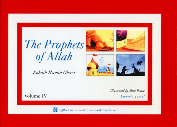 Prophets of Allah Volume 4