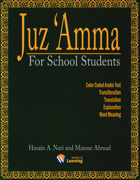 Weekend Learning Juz' Amma (Part 30) for School Students with Transliteration ( Green )
