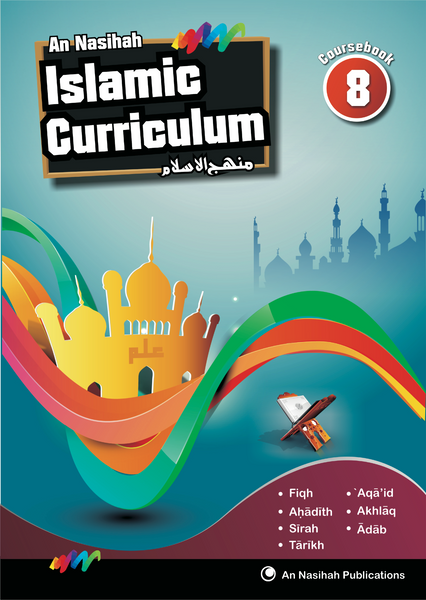 An Nasihah Islamic Curriculum Coursebook 8