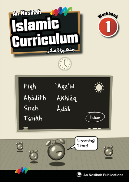 An Nasihah Islamic Curriculum Workbook 1