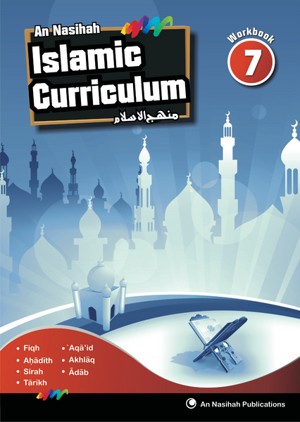 An Nasihah Islamic Curriculum Workbook 7