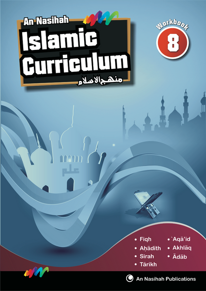 An Nasihah Islamic Curriculum Workbook 8