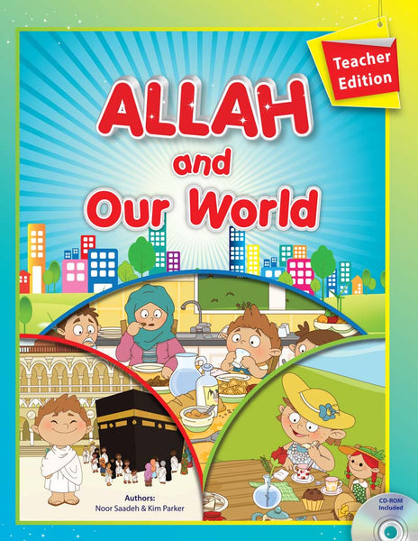 Allah and Our World - Teacher Edition (With Interactive CD)