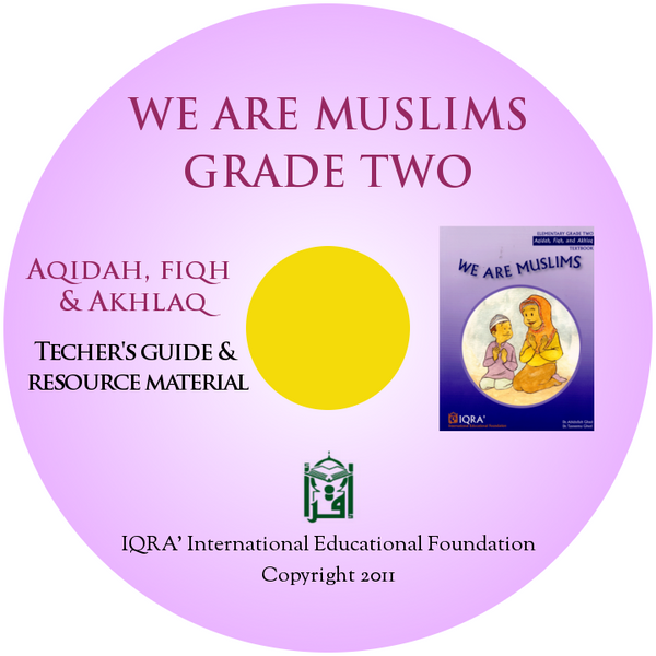 We are Muslims Teacher's Manual CD Grade 2