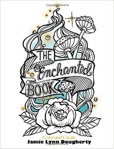 The Enchanted Colouring Book - Jamie Dougherty
