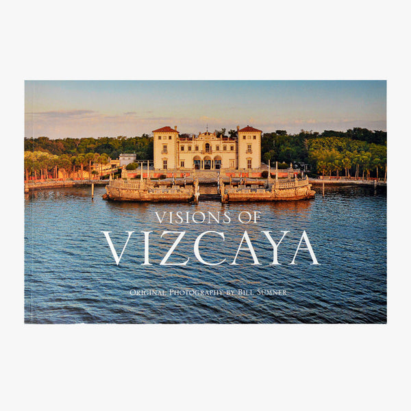Visions of Vizcaya