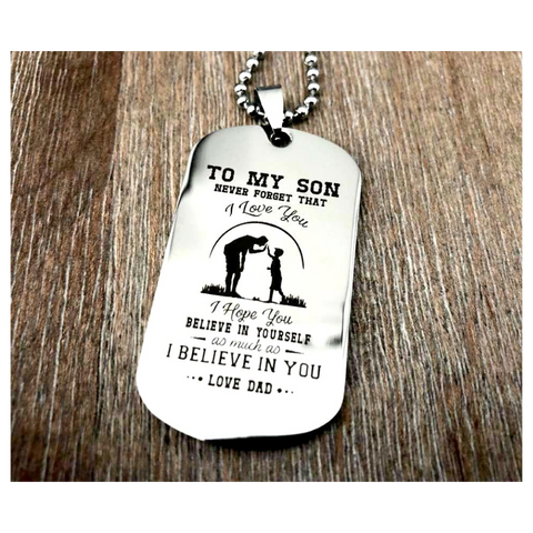 I Believe In You Dog Tag