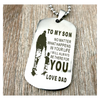 I Will Always Be There Dog Tag