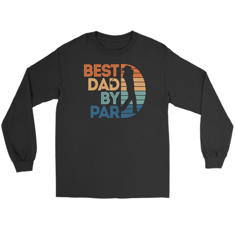 Best Dad By Par Shirt
