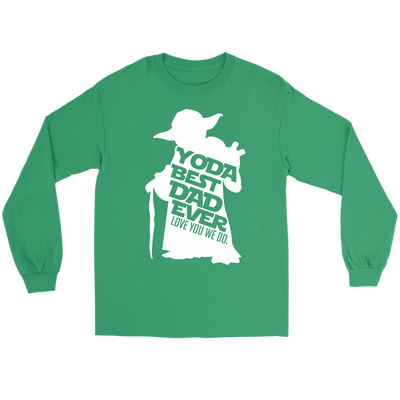Yoda Best Dad Ever Shirt Love You We Do