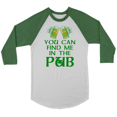 You Can Find Me In the Pub St Patricks Day Shirts
