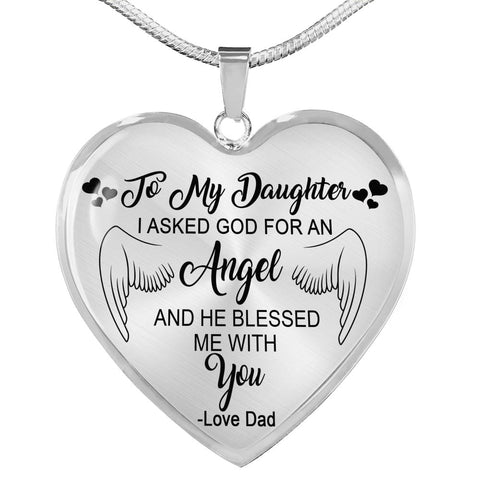 I Asked God For An Angel And He Blessed Me With You Heart Pendent