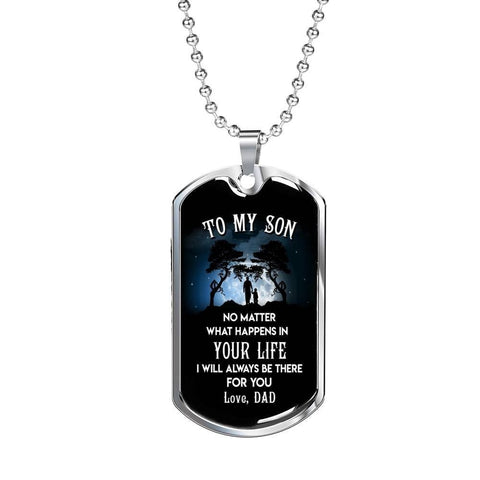I Will Always Be There Dog Tag Custom