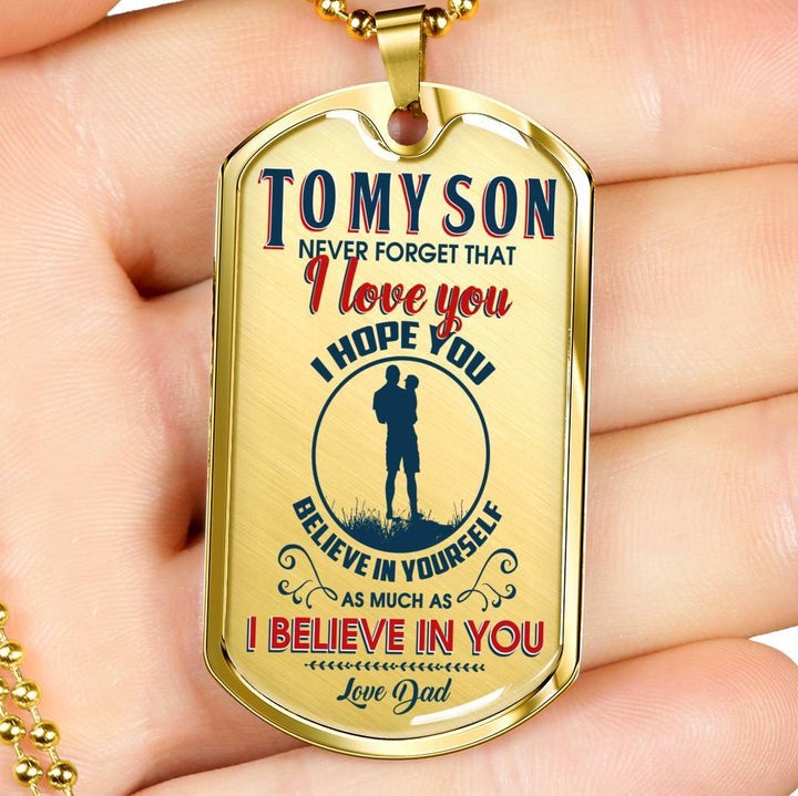 I Believe In You Dog Tag Custom