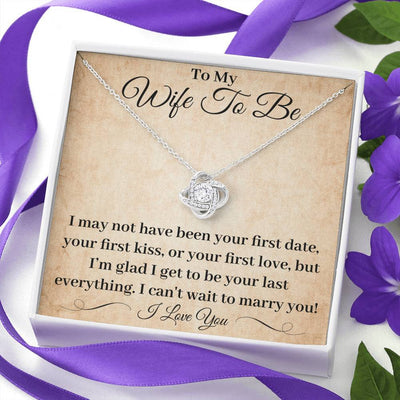 Future Wife Necklace Wife To Be Your Last Everything