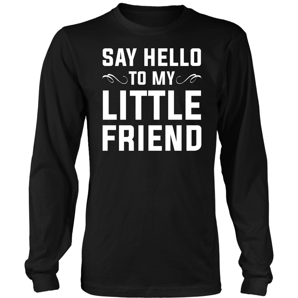 df4e55ec6 Say Hello To My Little Friend – Dads Are Awesome