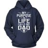 Image of My Purpose In Life Calls Me Dad