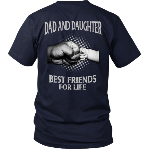 Dad And Daughter Best Friends For Life