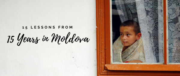 15 Lessons From 15 Years in Moldova