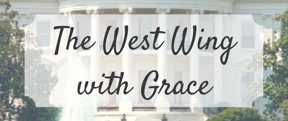 The West Wing with Grace