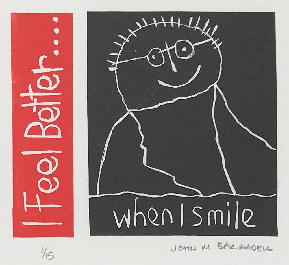 I Feel Better When I Smile by John Barradell