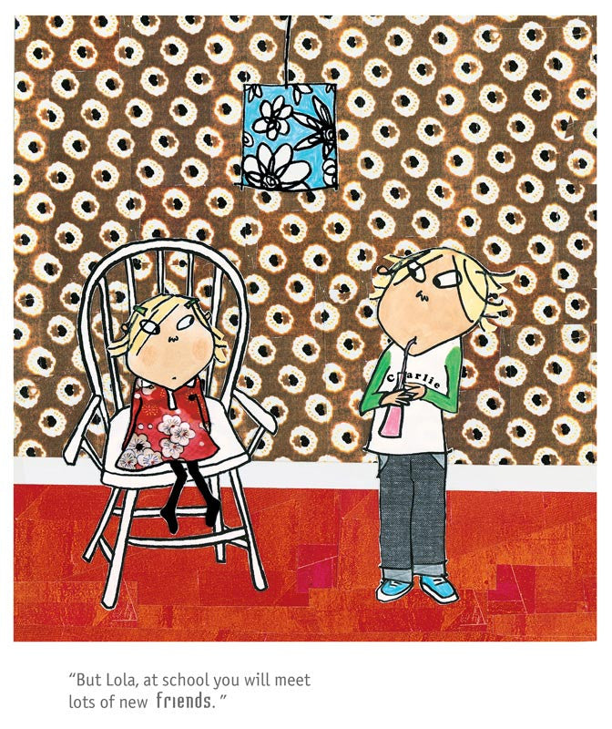 Charlie and Lola - School Friends by Lauren Child