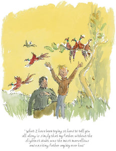 """The Most Marvellous and Exciting Father"" from the book 'Danny Champion of the World' by Roald Dahl illustrated by Quentin Blake"