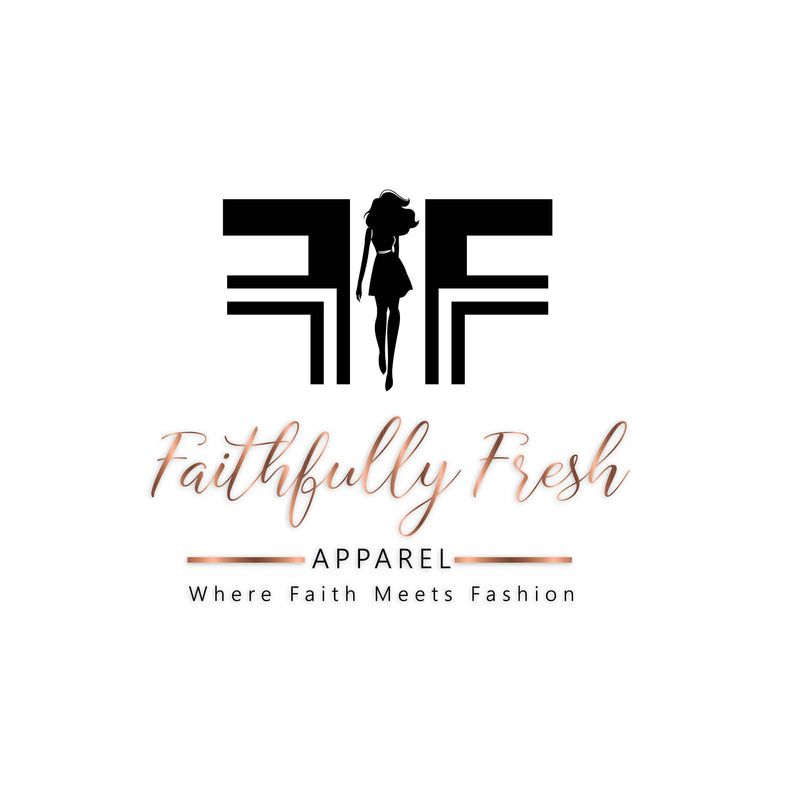 Faithfully Fresh Apparel LLC