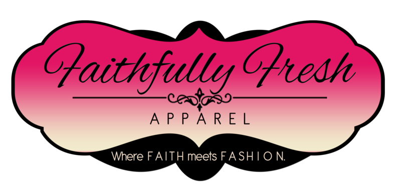 Faithfully Fresh Apparel