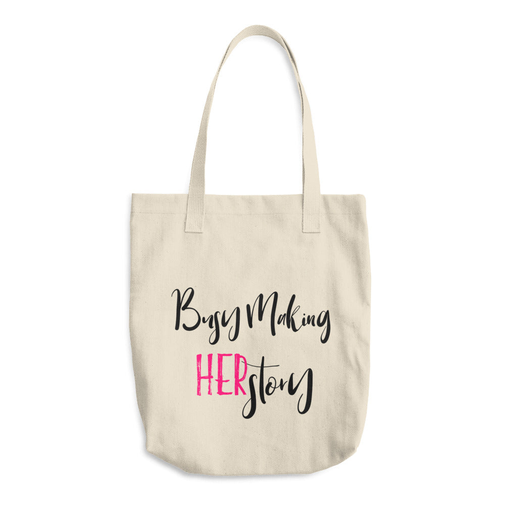 Busy Making HERstory Tote Bag