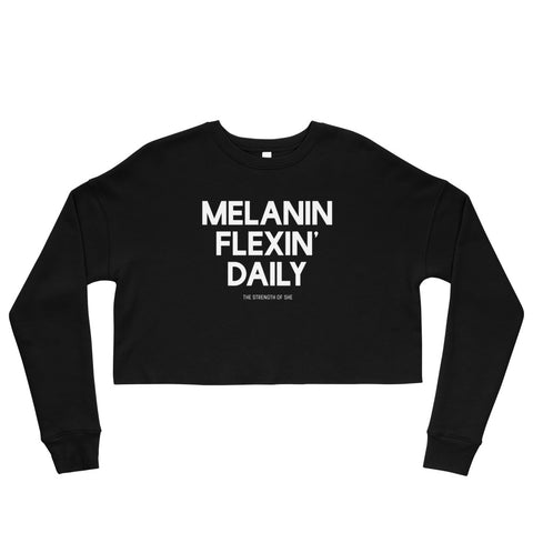 Melanin Flexin' Daily Crop Sweatshirt